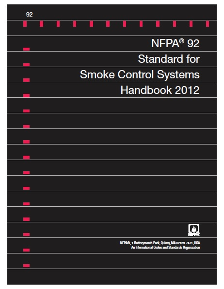 NFPA 92 Standard for Smoke Control Systems handbook 2012 Edition,NFPA 92 Standard for Smoke Control Systems handbook 2012 Edition pdf,NFPA 92 handbook,NFPA 92 handbook pdf,download NFPA 92 handbook ,NFPA 92 handbook free,NFPA 92 2012 handbook,NFPA 92 2012 handbook pdf,NFPA 92 free download