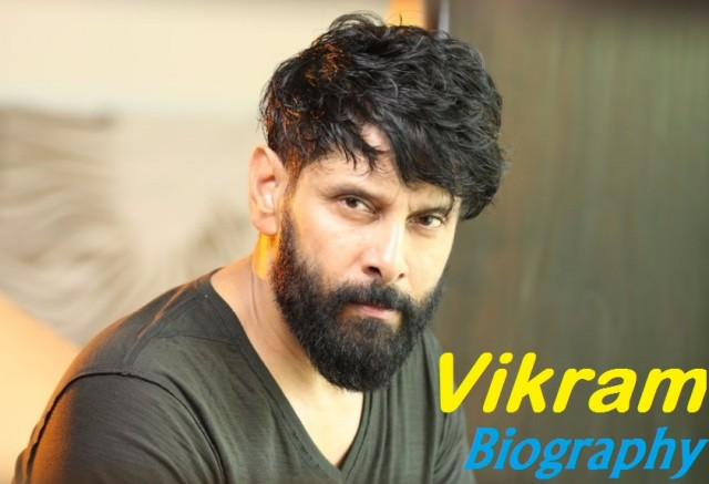 Vikram Actor Biography Wiki Height Weight Age Affairs And