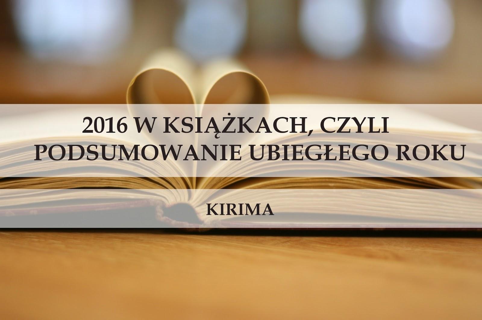 2016 w książkach, czyli podsumowanie ubiegłego roku. Cz. 2