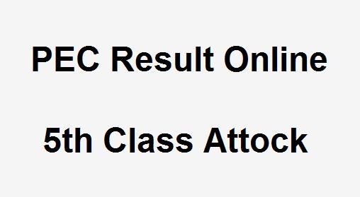 Attock 5th Class Result 2019 PEC - BISE Attock Board 5th Results