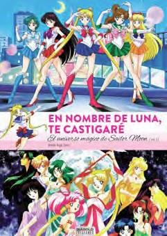 En nombre de luna te castigaré. El universo mágico de Sailor Moon. Volumen 1, de Andrés Argal Sotés.