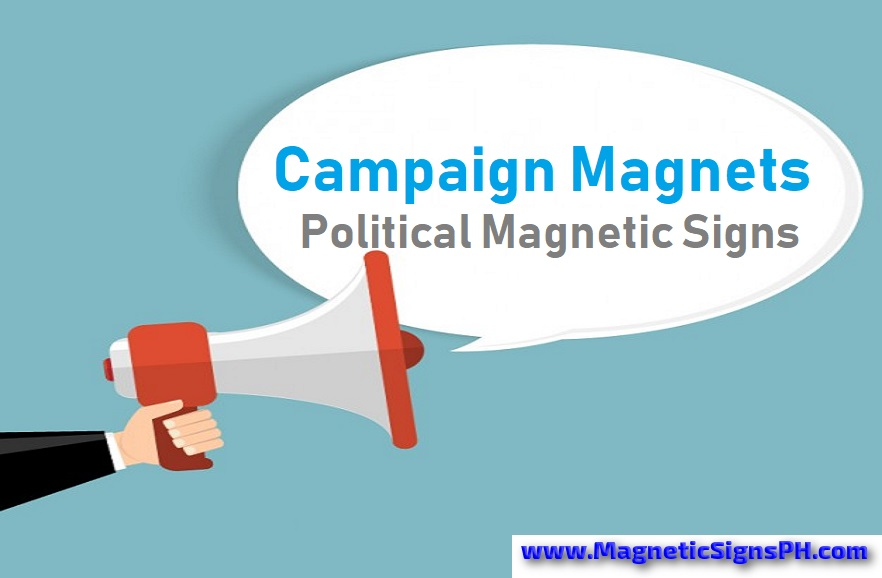 Campaign Magnets & Political Magnetic Signs
