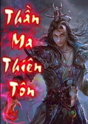 Thần Ma Thiên Tôn Convert