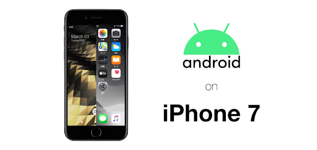 Android 10 on iPhone 7