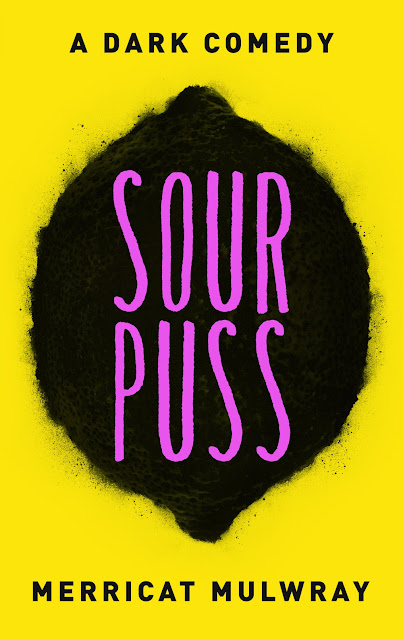 Sourpuss by Merricat Mulwray