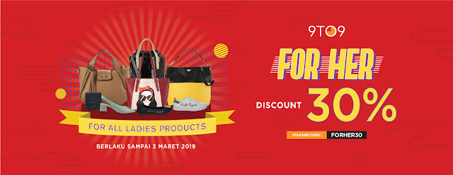 #9to9 - #Promo #Voucher Diskon 30% For All Ladies Product (s.d 03 Maret 2019)