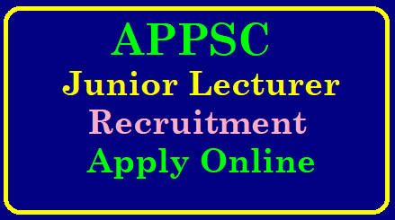 APPSC Junior Lecturer Recruitment 2019 – Apply Online 237 JL Jobs @ psc.ap.gov.in APPSC Junior Lecturer Notification 2019 – 237 JL Posts Application Form, Eligibility, Apply Online @ psc.ap.gov.in | AP Junior Lecturer Notification 2019 – APPSC JL 2019 Notification – APPSC JL Online Application Form Eligibility & Exam Dates – 237 Inter College Lecturer Posts Recruitment in AP | APPSC Junior Lecturer Recruitment 2018 Notification Pdf – 237 Andhra Pradesh Inter JL Posts | APPSC JL Recruitment 2019 - 237 Junior Lecturer Vacancies in AP Intermediate Education | APPSC Junior Lecturer 237 Vacancy Recruitment 2018- Link Updated | AP Junior Lecturer Notification(JL) 2018-2019-AP Junior Lecturer Noti2019|APPSC JL Notification| Apply AP JL @ psc.ap.gov.in |Check APPSC JL Exam,Eligibility Here| AP Inter Lecturer Recruitment APPSC Junior Lecturer Recruitment 2019 – Apply Online 237 JL Jobs @ psc.ap.gov.in/2018/12/appsc-junior-lecturer-recruitment-2019-apply-online-psc.ap.gov.in.html