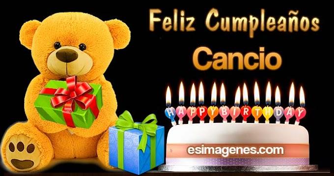Feliz Cumpleaños Cancio