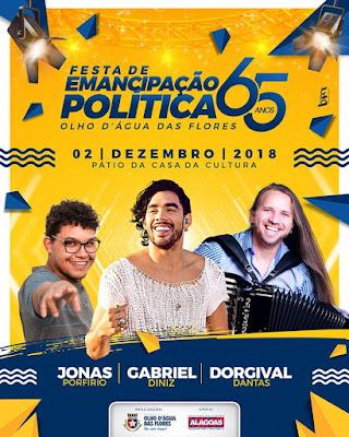 Festa de Emancipação Política de Olho D'Água das Flores terá Gabriel Diniz, Dorgival Dantas e  Jonas Porfirio