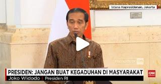 Presiden : Jangan Buat Kegaduhan di Masyarakat