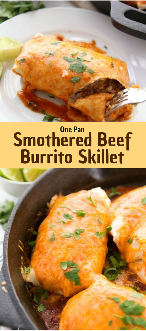 One Pan Smothered Beef Burrito Skillet #dinner #recipe
