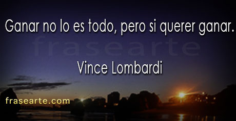 Querer ganar - Vince Lombardi