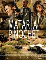 Matar a Pinochet