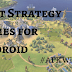 17 Best Strategy Games for Android in 2018 | Android