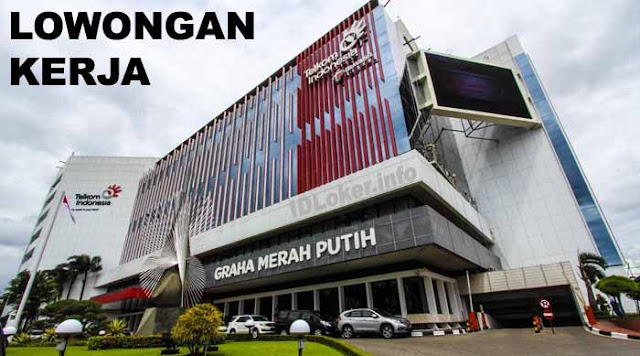 Lowongan Kerja PT Telekomunikasi Indonesia