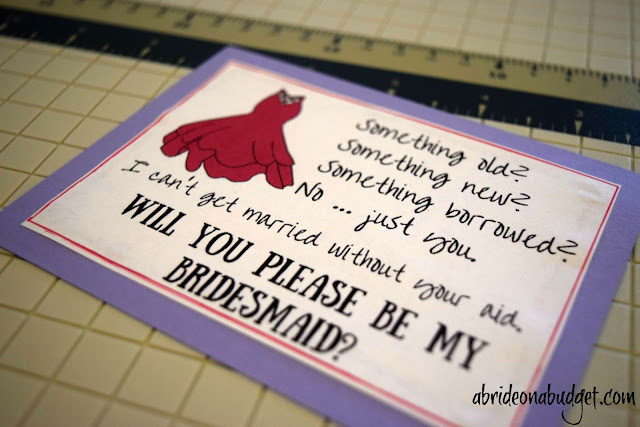 Use these cute -- and free -- bridesmaids cards to ask your friends to be your bridesmaids. Get them at www.abrideonabudget.com.