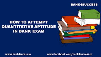 How to Attempt Quantitative Aptitude In Bank Exam