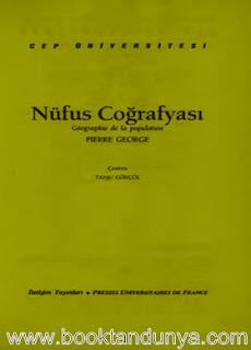 Pierre George - Nüfus Coğrafyası  (Cep Üniversitesi Dizisi - 55)