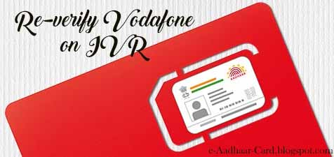 How to Re-Verify Vodafone Number with Aadhaar on IVR