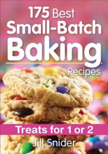 175 Best Small-Batch Baking Recipes Treats for 1 or 2  cover