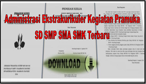 Administrasi Ekstrakurikuler Kegiatan Pramuka SD SMP SMA SMK Terbaru