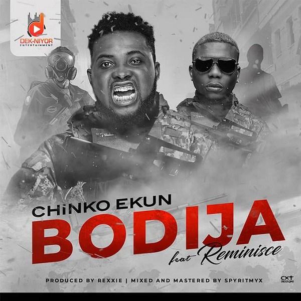 DOWNLOAD MP3: Chinko Ekun - Bodija ft. Reminisce