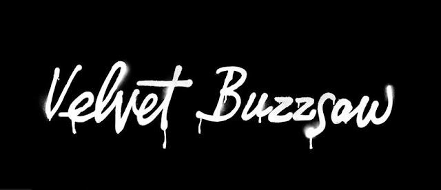 Velvet Buzzsaw Banner