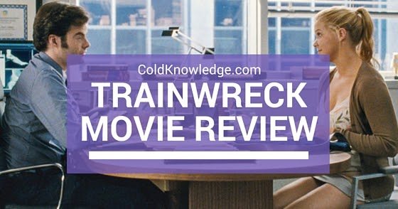 Trainwreck Movie Review  Cold Knowledge-1829