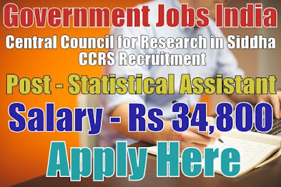 Central Council for Research in Siddha CCRS Recruitment 2017