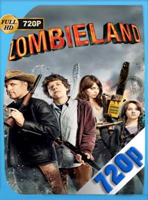 Zombieland (2009)HD[720P] latino[GoogleDrive] DizonHD