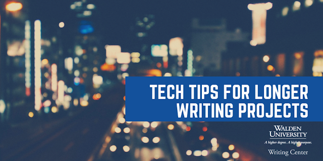 Tech Tips for Longer Writing Projects