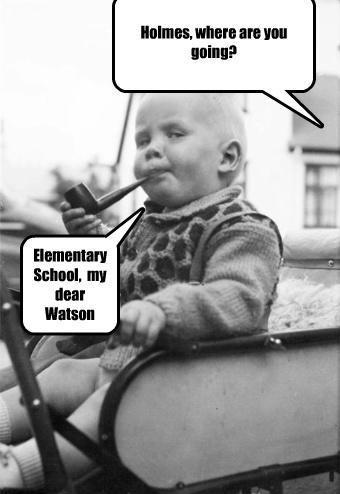 Funny Sherlock Holmes Elementary School joke picture