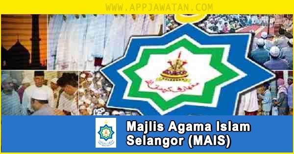 Jawatan Kosong di Majlis Agama Islam Selangor (MAIS)