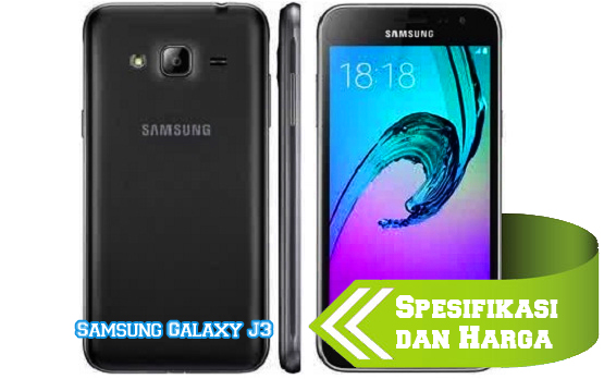 Harga dan Spesifikasi HP Samsung Galaxy J Harga dan Spesifikasi HP Samsung Galaxy J3 2016 Update Terbaru 2017!