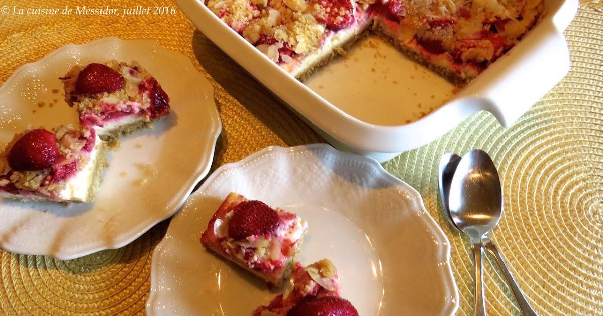 La cuisine de messidor carr s au fromage et aux fraises for La fontaine aux cuisines