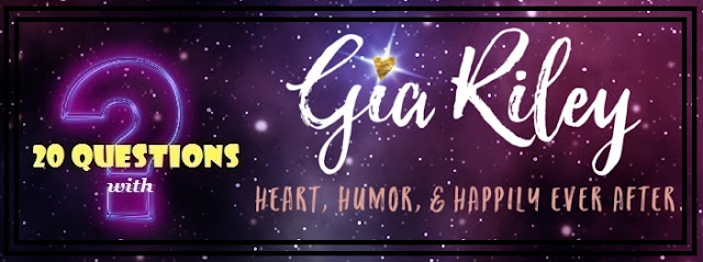 [20 Questions] GIA RILEY @AuthorGiaRiley