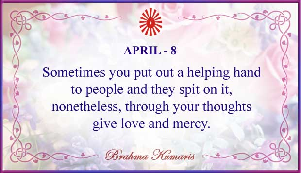Thought For The Day April 8