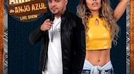 Forró Anjo Azul - #LiveShow - #ArraiáDaAnjoAzul - Julho - 2020