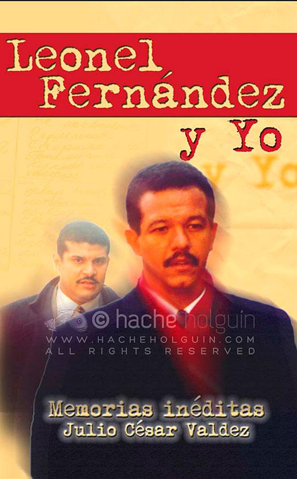 Leonel Fernández y yo de Julio César Valdez