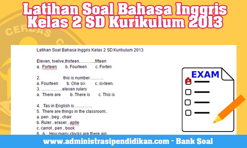 Latihan Soal Bahasa Inggris Kelas 2 SD Kurikulum 2013
