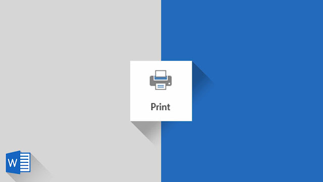 Panduan Lengkap Mengenai Print di Word 2019
