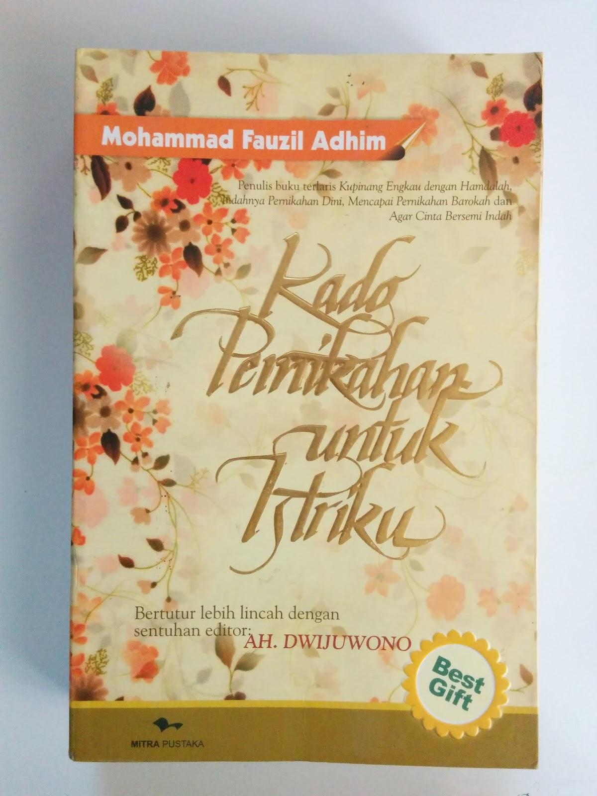 Buku Karya Mohammad Fauzil Adhim