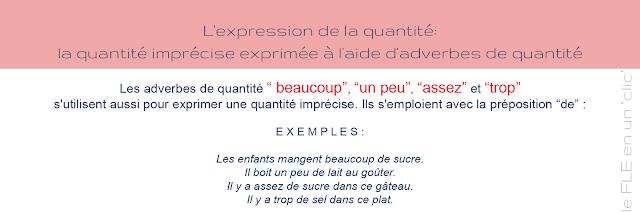 expression de la quantité, la quantité imprécise, les adverbes de quantité, FLE, le FLE en un 'clic'