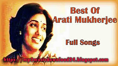Mp3 Music Download: The Best Of Aarti Mukherjee Mp3 Song