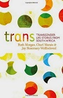 https://www.amazon.com/Trans-Transgender-Stories-South-Africa/dp/1920196226