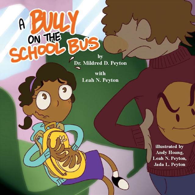 A Bully on the School Bus by Dr. Mildred D. Peyton