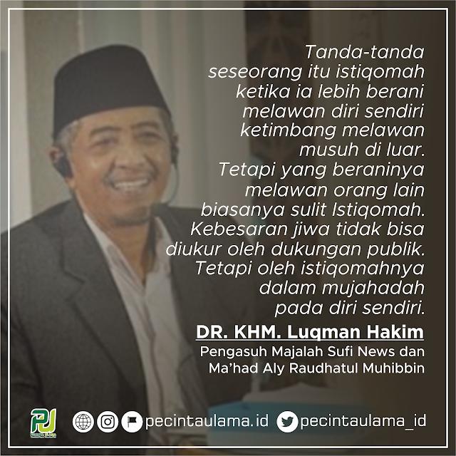 Dr Khm Luqman Hakim Arti Istiqomah Pecinta Ulama