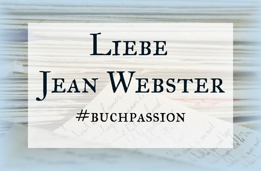 Ein Brief An Jean Webster Buchpassion Büchernest