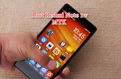 Root redmi note 3g mediatek
