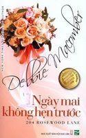 Ngày Mai Không Hẹn Trước - Debbie Macomber